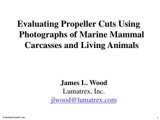 Evaluating Propeller Cuts