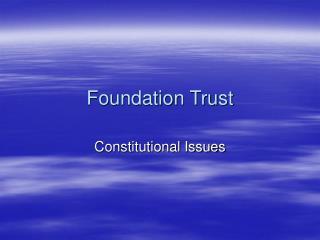 Foundation Trust