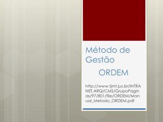 Método de Gestão