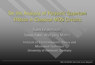 On the Analysis of Parasitic Quantum Effects in Classical MOS Circuits