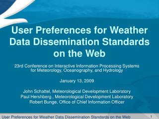User Preferences for Weather Data Dissemination Standards on the Web
