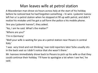 Man leaves wife at petrol station