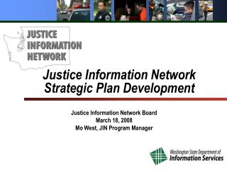 Justice Information Network Strategic Plan Development