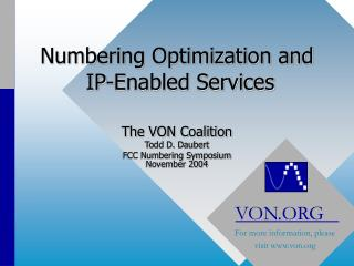 Numbering Optimization and  IP-Enabled Services