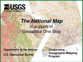 The National Map in support of Geospatial One Stop