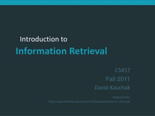 CS457 Fall 2011 David Kauchak