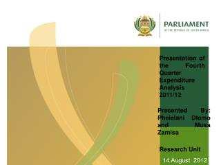 Presentation of the Fourth Quarter Expenditure Analysis 2011/12