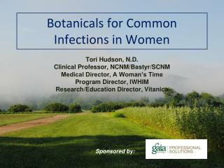 Botanicals for Common Infections in Women