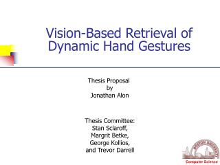 Vision-Based Retrieval of Dynamic Hand Gestures