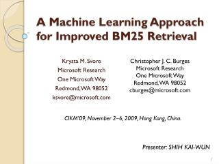A Machine Learning Approach for Improved BM25 Retrieval