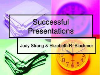 Successful Presentations