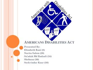 Americans Disabilities Act