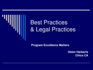 Best Practices & Legal Practices