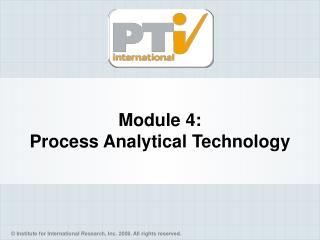 Module 4: Process Analytical Technology