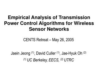 Empirical Analysis of Transmission Power Control Algorithms for Wireless Sensor Networks