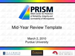 Mid-Year Review Template March 2, 2010 Purdue University