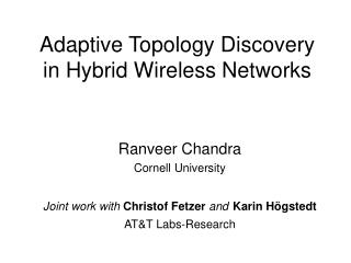 Adaptive Topology Discovery in Hybrid Wireless Networks