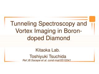 Tunneling Spectroscopy and Vortex Imaging in Boron-doped Diamond