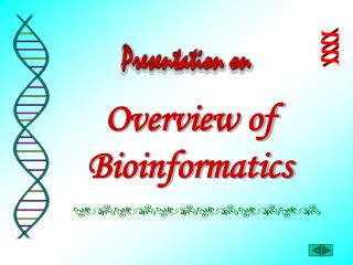 Overview of Bioinformatics