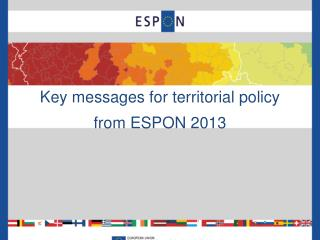 Key messages for territorial policy from ESPON 2013