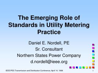 The Emerging Role of Standards in Utility Metering Practice