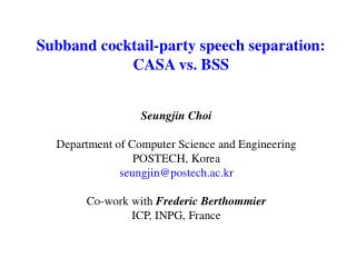 S ubband cocktail-party speech separation: CASA vs. BSS