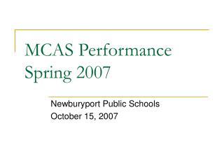 MCAS Performance  Spring 2007