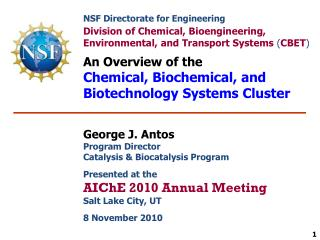 NSF Directorate for Engineering Division of Chemical, Bioengineering,