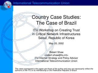 Country Case Studies:  The Case of Brazil