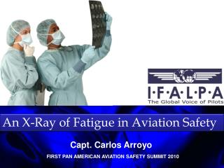 An X-Ray of Fatigue in Aviation Safety