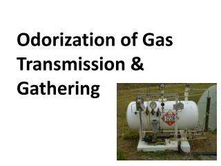 Odorization of Gas Transmission & Gathering