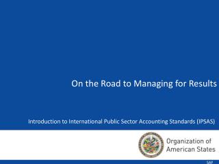 Introduction to International Public Sector Accounting Standards (IPSAS)