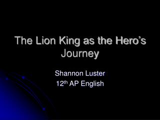 The Lion King as the Hero's Journey