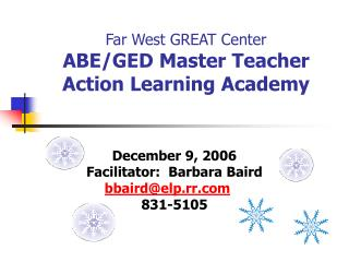 Far West GREAT Center ABE/GED Master Teacher  Action Learning Academy