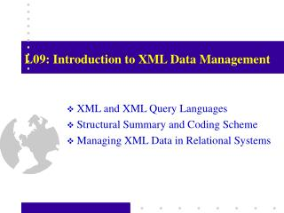 L09: Introduction to XML Data Management
