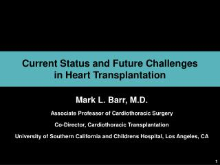 Current Status and Future Challenges  in Heart Transplantation