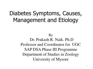 Diabetes Symptoms, Causes, Management and Etiology