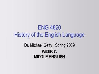 ENG 4820 History of the English Language