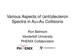 Various Aspects of (anti)deuteron Spectra in Au+Au Collisions