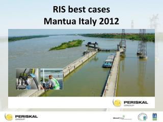 RIS best cases  Mantua Italy 2012