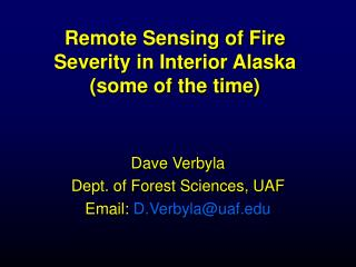 Remote Sensing of Fire Severity in Interior Alaska (some of the time)