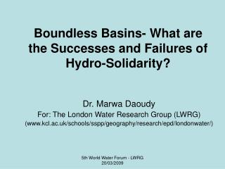 Boundless Basins- What are the Successes and Failures of Hydro-Solidarity?