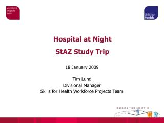 Hospital at Night StAZ Study Trip