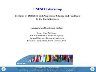 UNESCO Workshop Methods of Detection and Analysis of Change and Feedback In the Earth Sciences