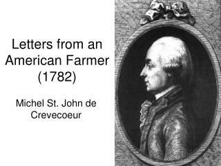 Letters from an  American Farmer (1782)