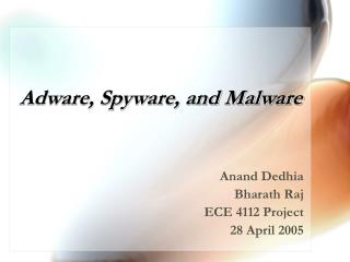 Adware, Spyware, and Malware