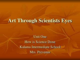 Art Through Scientists Eyes
