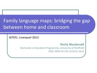 Family language maps: bridging the gap between home and classroom
