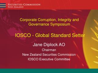 Corporate Corruption, Integrity and Governance Symposium   IOSCO - Global Standard Setter