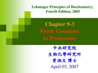 Chapter 9-3 From Genomes  to Proteomes